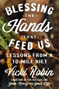 Vicki Robin - Blessing the Hands That Feed Us Buchcover